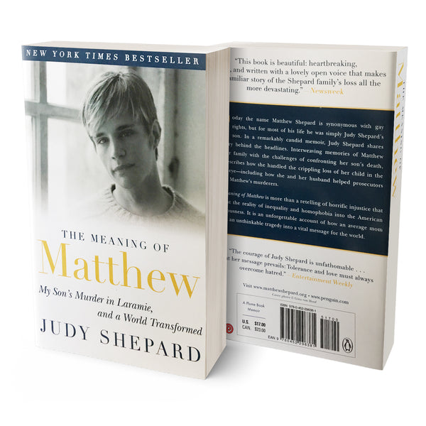 """The Meaning of Matthew"" Written by Judy Shepard"