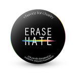 Limited Edition Erase Hate Unisex Bracelet