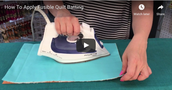 DIY Video: How To Apply Fusible Quilt Batting