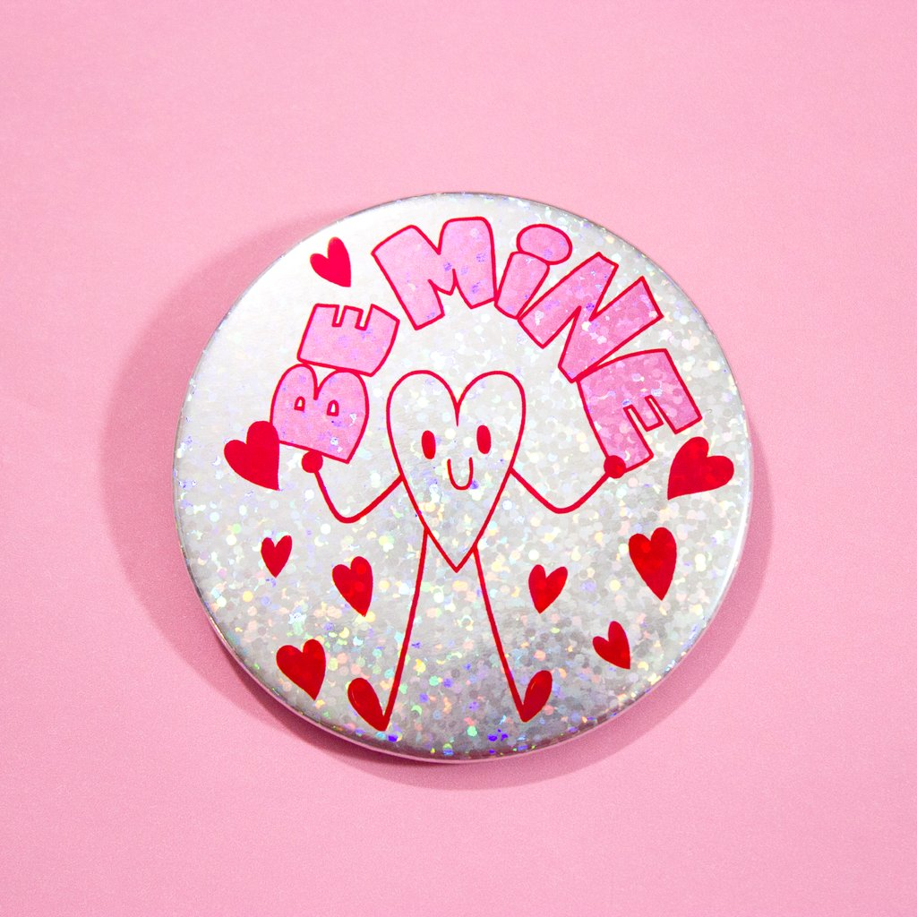 "Be Mine 3"" Sparkle Button"