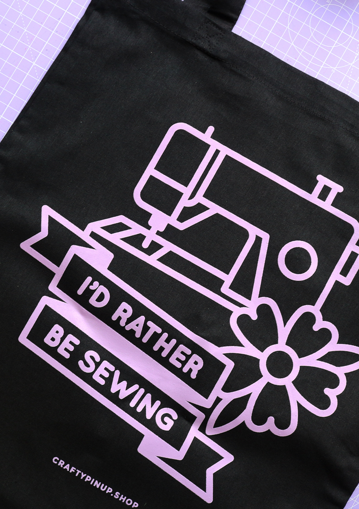 """I'd Rather Be Sewing"" Tote Bag"