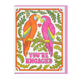 You're Engaged Macaws Card