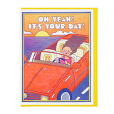 Oh Yeah! It's Your Day! Card