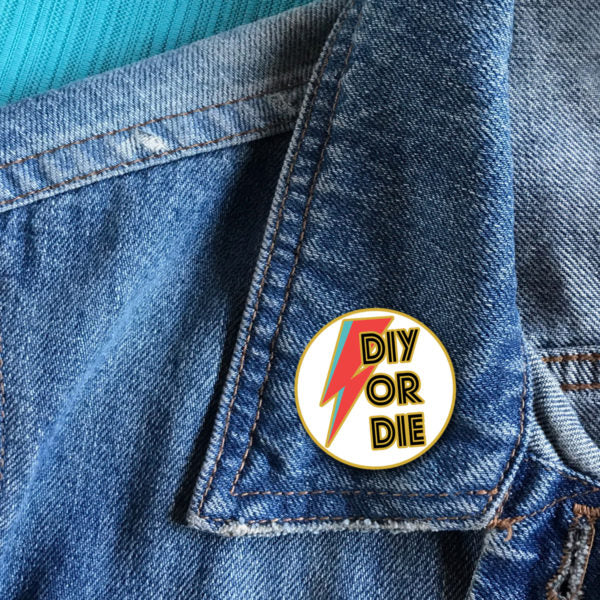 DIY or Die Pin