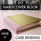DIY Hardcover Book: Case Binding