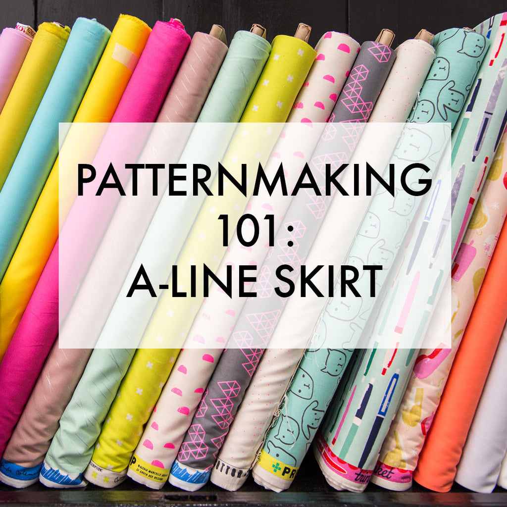 Patternmaking 101: A-Line Skirt