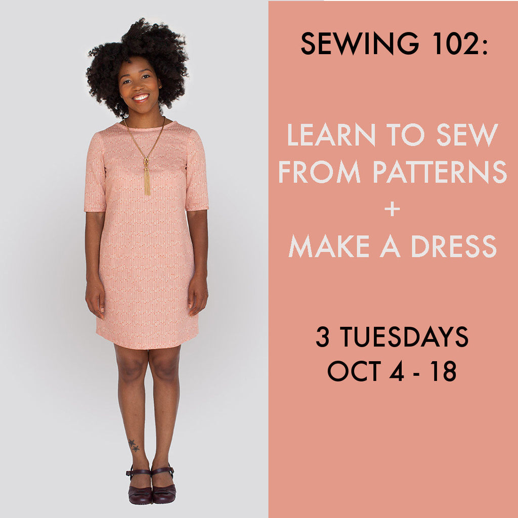 Sewing 102: Pattern Sewing