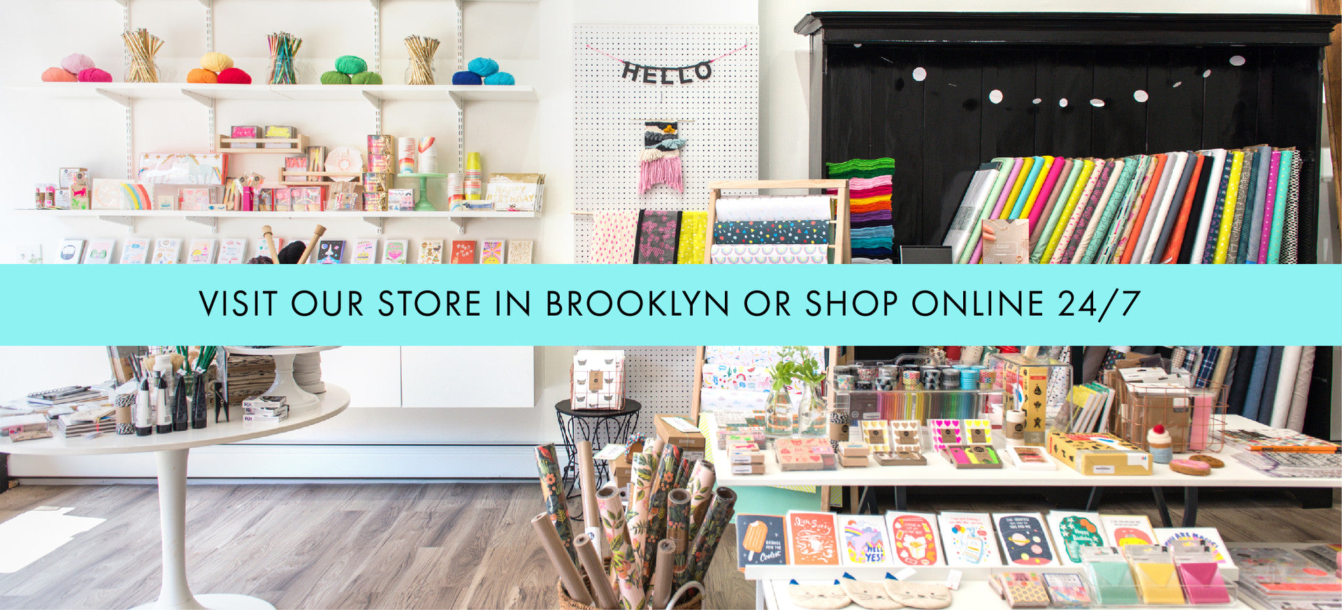 Visit our store in Brooklyn