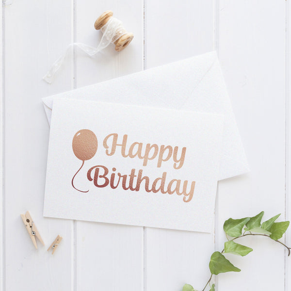 Happy birthday card 'Balloon' - Rose gold foil - Dazzling Daisies