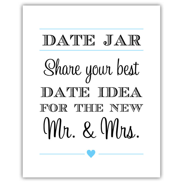 "Date jar sign - 5x7"" / Sky blue - Dazzling Daisies"