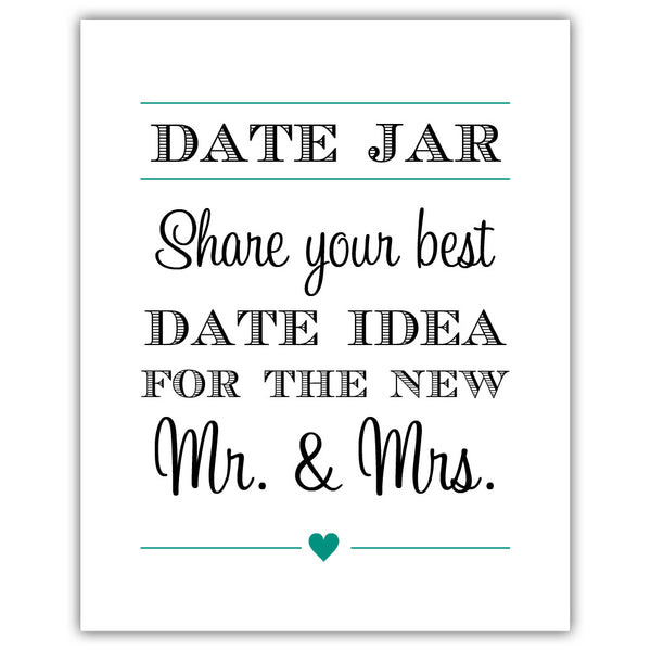 "Date jar sign - 5x7"" / Teal - Dazzling Daisies"