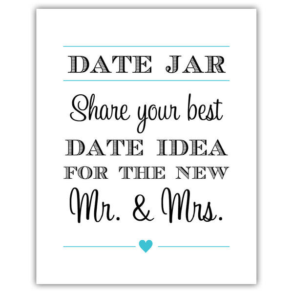 "Date jar sign - 5x7"" / Turquoise - Dazzling Daisies"