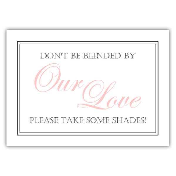 "Don't be blinded by our love sign - 5x7"" / Blush - Dazzling Daisies"