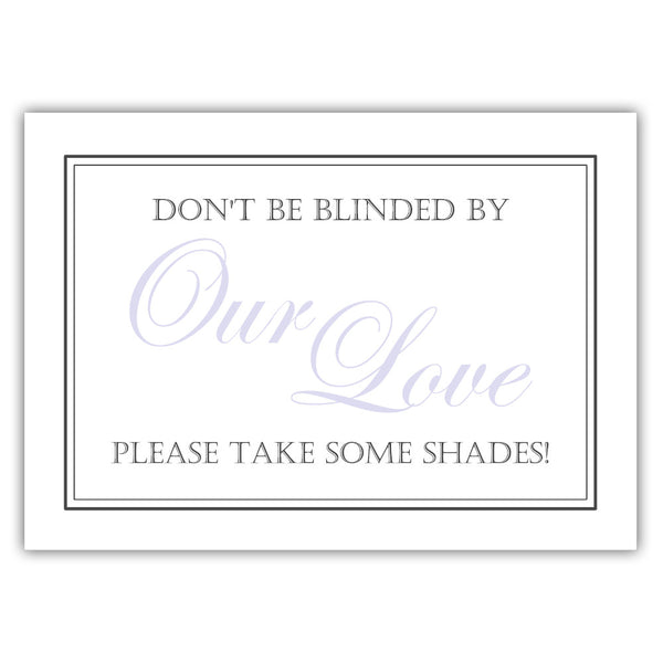 "Don't be blinded by our love sign - 5x7"" / Lavender - Dazzling Daisies"