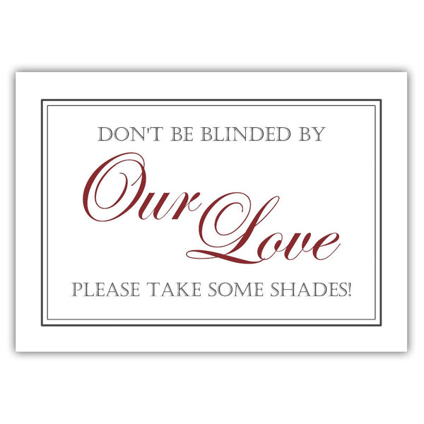 "Don't be blinded by our love sign - 5x7"" / Maroon - Dazzling Daisies"