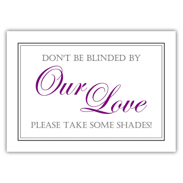 "Don't be blinded by our love sign - 5x7"" / Purple - Dazzling Daisies"