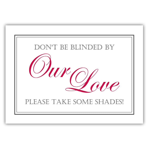 "Don't be blinded by our love sign - 5x7"" / Raspberry - Dazzling Daisies"