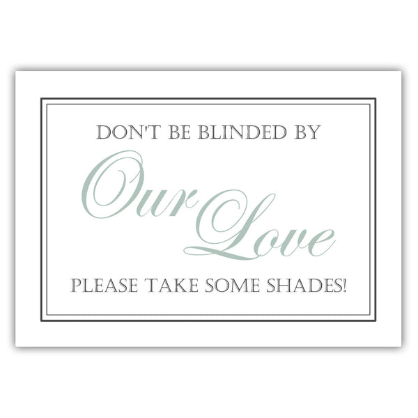 "Don't be blinded by our love sign - 5x7"" / Sage - Dazzling Daisies"