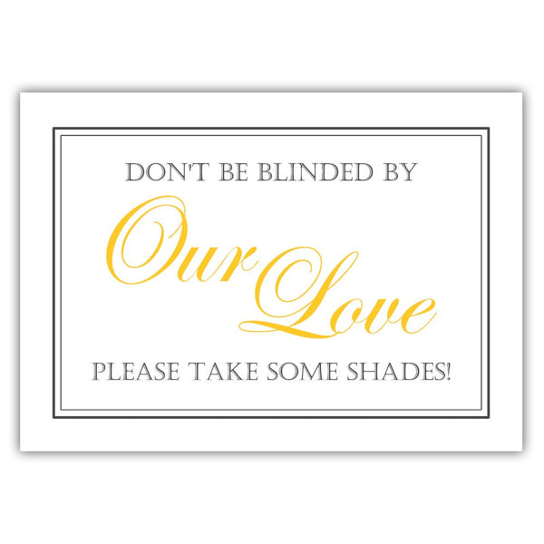 "Don't be blinded by our love sign - 5x7"" / Yellow - Dazzling Daisies"