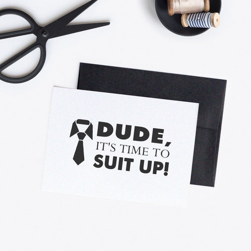 Groomsman card - Best man card 'Dude, suit up' -  - Dazzling Daisies