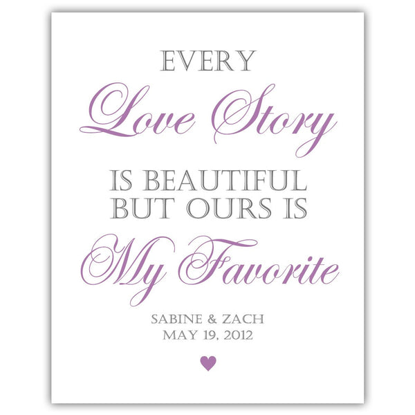 "Every love story is beautiful sign - 5x7"" / Plum - Dazzling Daisies"