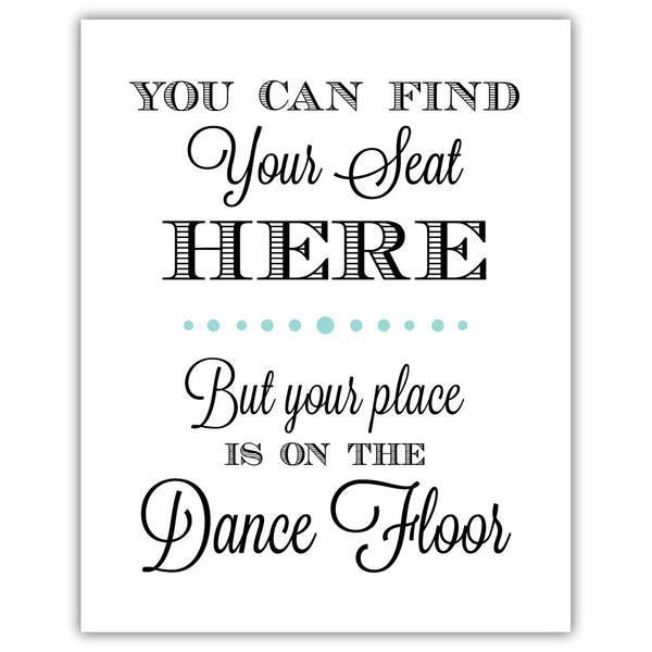 "Find your seat sign - 5x7"" / Aquamarine - Dazzling Daisies"