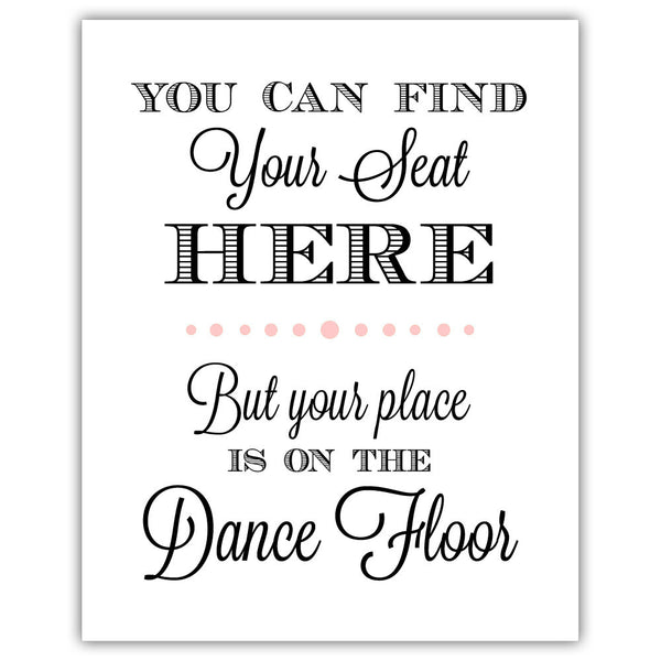 "Find your seat sign - 5x7"" / Blush - Dazzling Daisies"