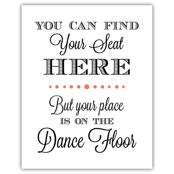 "Find your seat sign - 5x7"" / Coral - Dazzling Daisies"