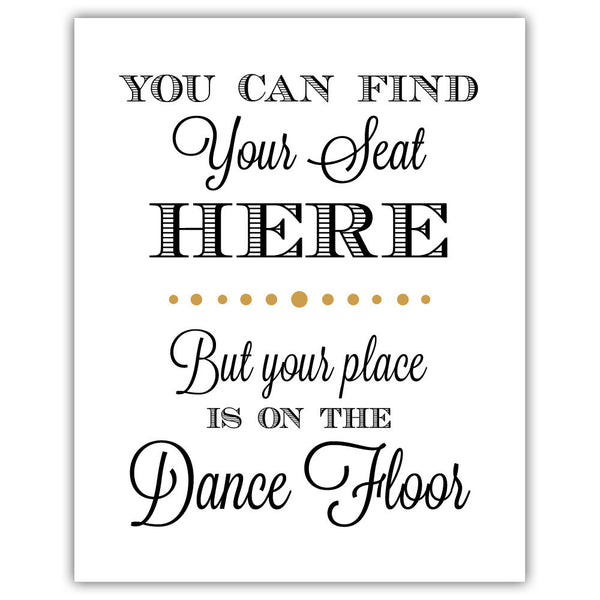"Find your seat sign - 5x7"" / Gold - Dazzling Daisies"