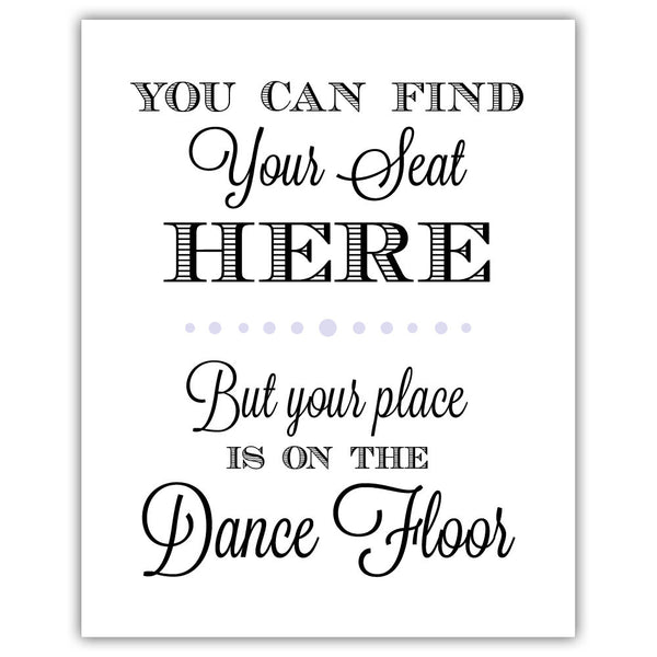 "Find your seat sign - 5x7"" / Lavender - Dazzling Daisies"