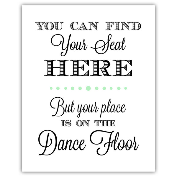 "Find your seat sign - 5x7"" / Mint - Dazzling Daisies"
