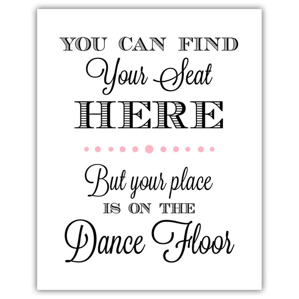 "Find your seat sign - 5x7"" / Pink - Dazzling Daisies"