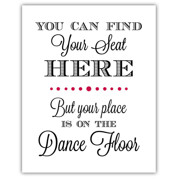 "Find your seat sign - 5x7"" / Raspberry - Dazzling Daisies"
