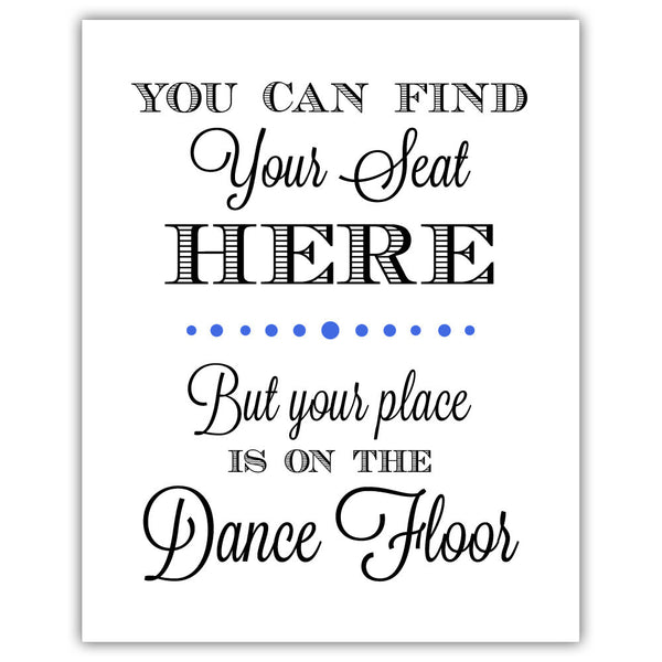 "Find your seat sign - 5x7"" / Royal blue - Dazzling Daisies"