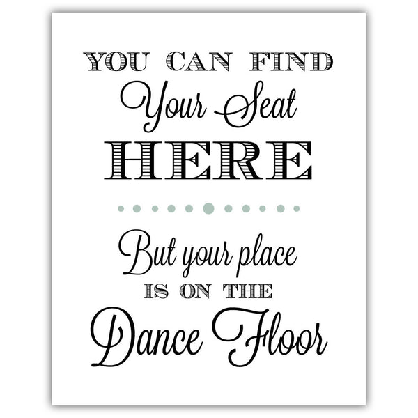 "Find your seat sign - 5x7"" / Sage - Dazzling Daisies"