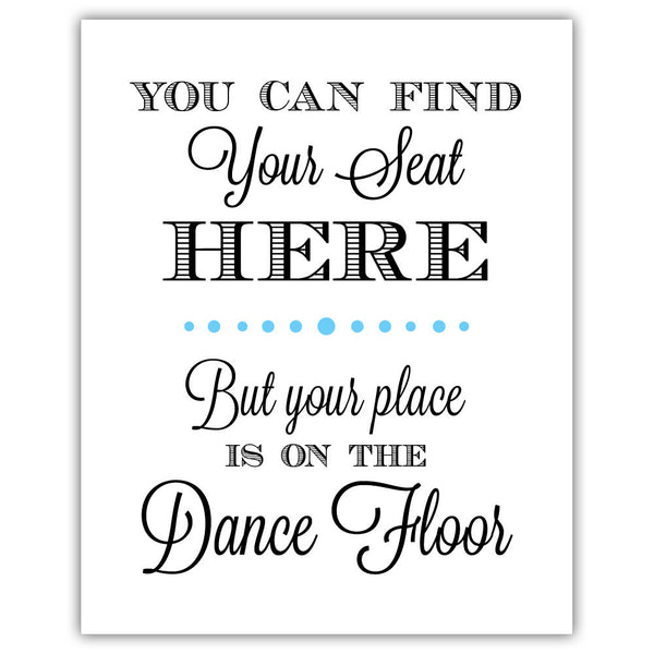 "Find your seat sign - 5x7"" / Sky blue - Dazzling Daisies"