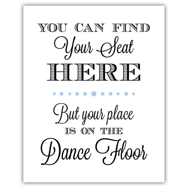 "Find your seat sign - 5x7"" / Steel blue - Dazzling Daisies"