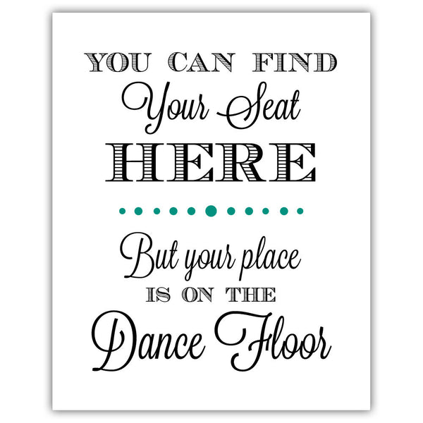 "Find your seat sign - 5x7"" / Teal - Dazzling Daisies"