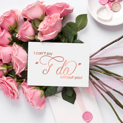 I can't say I do without you card 'Luxury Love' - Rose gold foil - Dazzling Daisies
