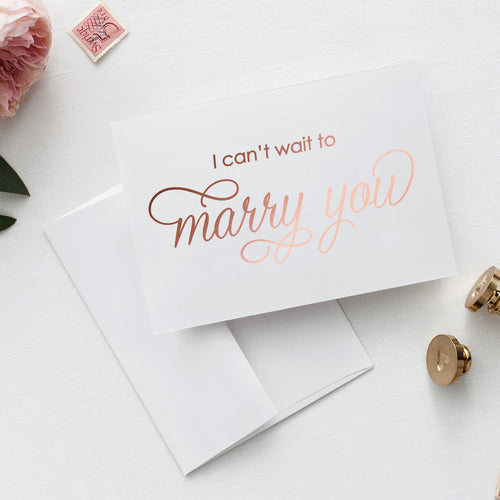 I can't wait to marry you card 'Subtle Sophistication' - Rose gold foil - Dazzling Daisies