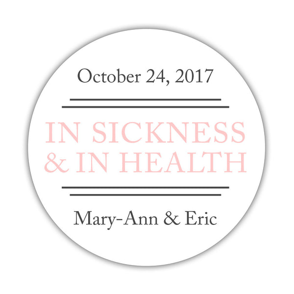 "In sickness and in health stickers - 1.5"" circle = 30 labels per sheet / Blush - Dazzling Daisies"