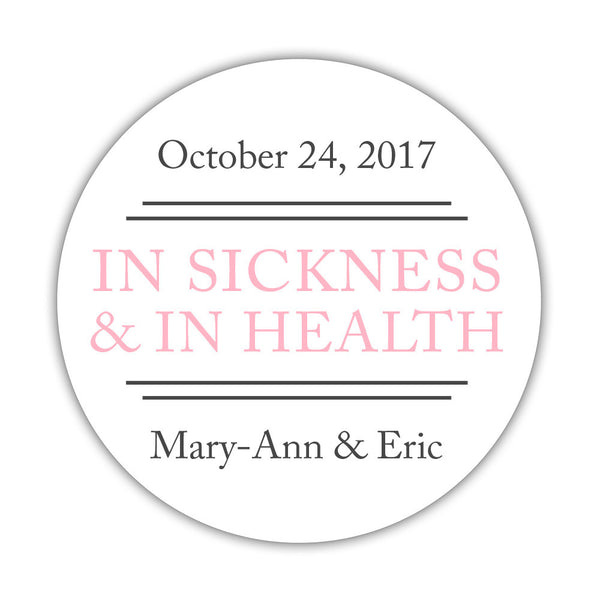 "In sickness and in health stickers - 1.5"" circle = 30 labels per sheet / Pink - Dazzling Daisies"