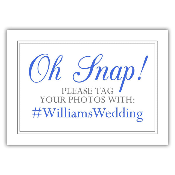 "Oh snap sign - 5x7"" / Royal blue - Dazzling Daisies"
