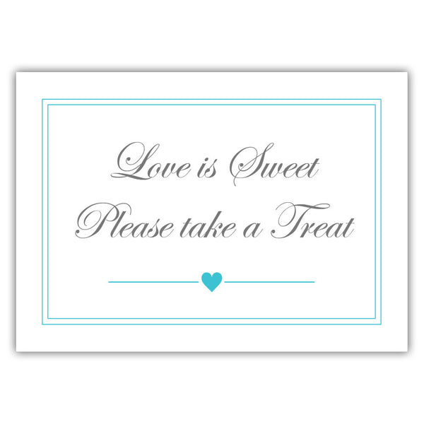 "Love is sweet sign 'Elevated Elegance' - 5x7"" / Turquoise - Dazzling Daisies"