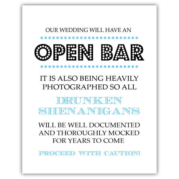 "Open bar sign - 5x7"" / Sky blue - Dazzling Daisies"
