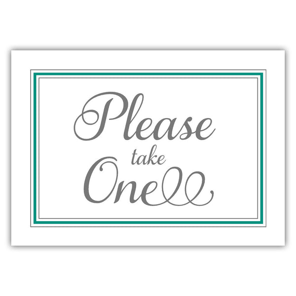 Please take one sign - Teal - Dazzling Daisies