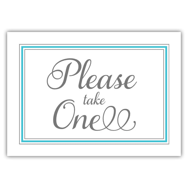 Please take one sign - Turquoise - Dazzling Daisies