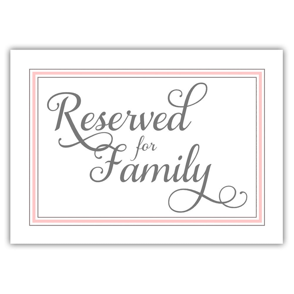 Reserved for family sign