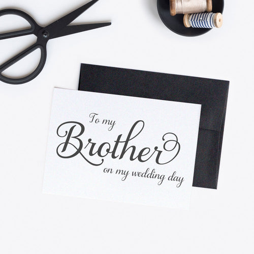 To my Brother on my wedding day card elegant -  - Dazzling Daisies