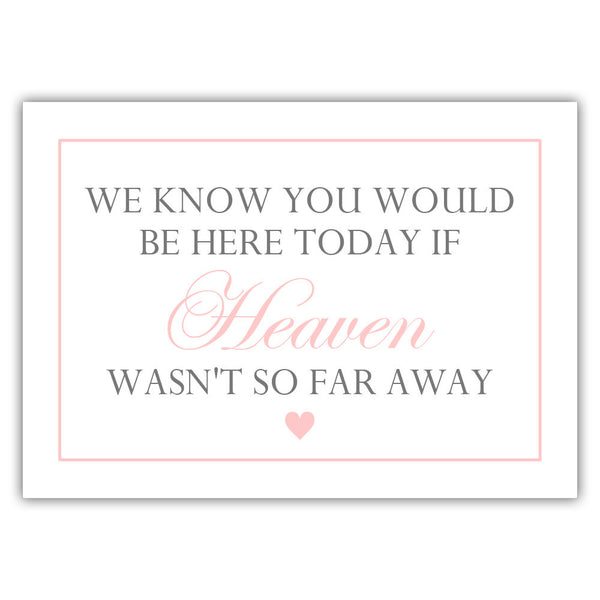 "We know you would be here today sign - 5x7"" / Blush - Dazzling Daisies"
